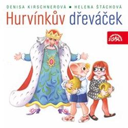 Hurvínkův dřeváček - Helena Štáchová (Audiokniha)