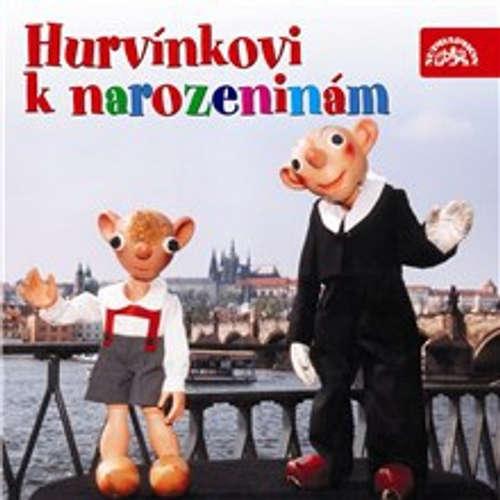 Audiokniha Hurvínkovi k narozeninám - František Nepil - Helena Štáchová
