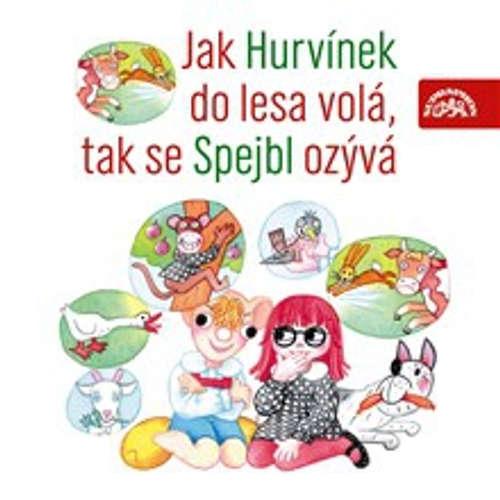 Audiokniha Jak Hurvínek do lesa volá, tak se Spejbl ozývá - Vladimír Straka - Helena Štáchová