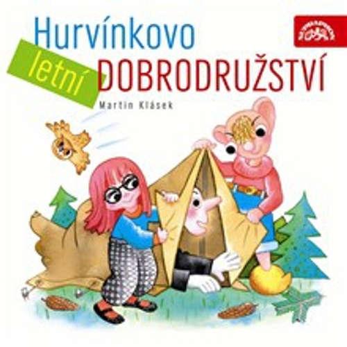 Audiokniha Hurvínkovo letní dobrodružství - Martin Klásek - Helena Štáchová
