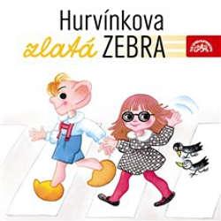 Audiokniha Hurvínkova zlatá zebra - František Nepil - Helena Štáchová