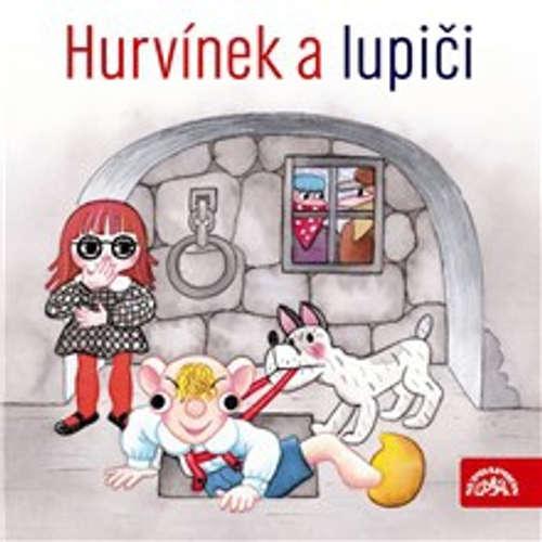 Audiokniha Hurvínek a lupiči - Pavel Grym - Helena Štáchová