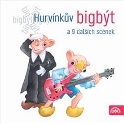 Hurvínkův bigbýt a 9 dalších scének - František Nepil (Audiokniha)
