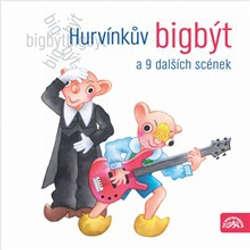 Audiokniha Hurvínkův bigbýt a 9 dalších scének - František Nepil - Helena Štáchová