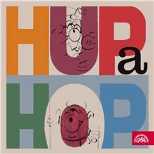 Audiokniha Hup a Hop - Jiří Kafka - Lubomír Lipský