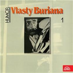 Humor Vlasty Buriana 1 (původní LP) - Vlasta Burian (Audiokniha)
