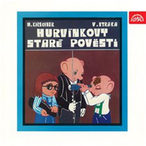 Hurvínkovy Staré pověsti (původní LP) -  (Audiokniha)