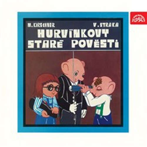 Audiokniha Hurvínkovy Staré pověsti (původní LP) -  - Helena Štáchová