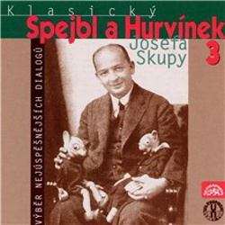 Klasický Spejbl a Hurvínek Josefa Skupy 3 - Sidney D. Mitchell (Audiokniha)