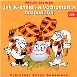 Audiokniha Jak Křemílek a Vochomůrka hospodařili - Václav Čtvrtek - Jiřina Bohdalová