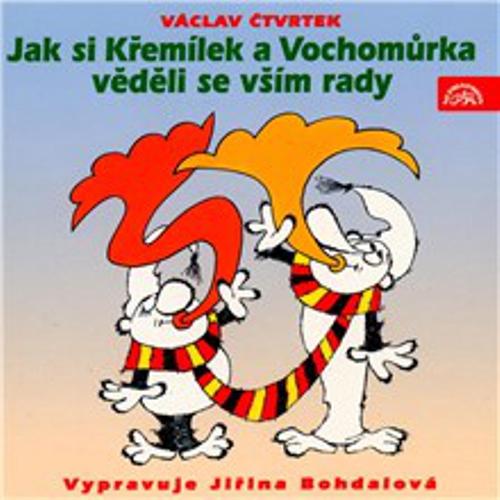 Jak si Křemílek a Vochomůrka věděli se vším rady - Václav Čtvrtek (Audiokniha)
