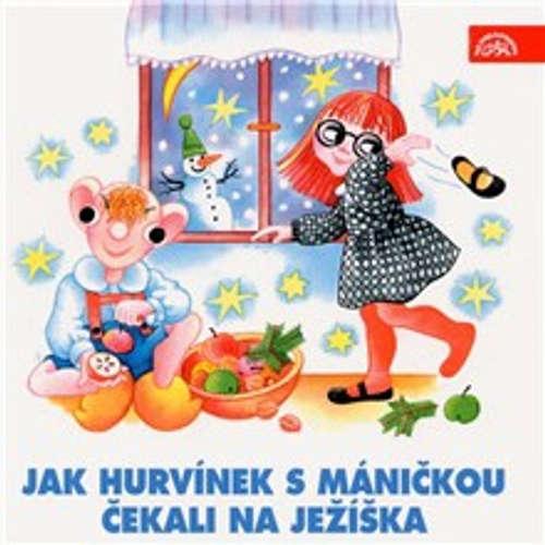 Audiokniha Jak Hurvínek s Máničkou čekali na Ježíška - Helena Štáchová - Helena Štáchová