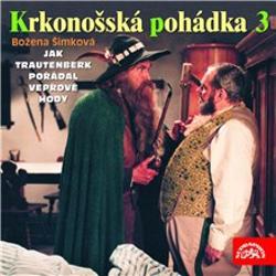 Krkonošská pohádka 3 - Božena Šimková (Audiokniha)