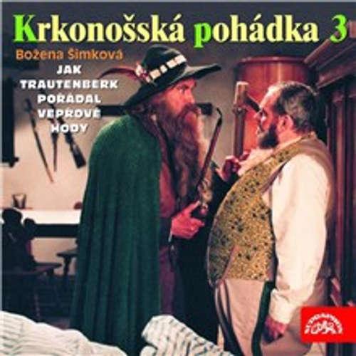 Audiokniha Krkonošská pohádka 3 - Božena Šimková - Hana Maciuchová