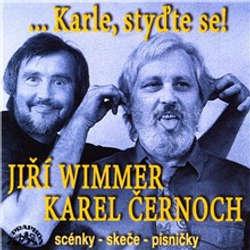 Audiokniha Karle, styďte se! Scénky, skeče, písničky - Jiří Wimmer - Karel Černoch
