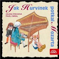 Jak Hurvínek potkal Mozarta - Helena Štáchová (Audiokniha)