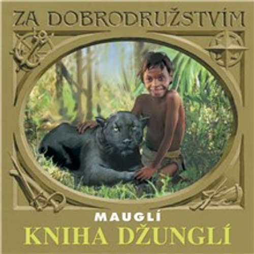 Audiokniha Kniha džunglí - Mauglí - Rudyard Kipling - Vladimír Čech