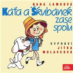 Káťa a Škubánek zase spolu - Hana Lamková (Audiokniha)