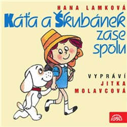 Audiokniha Káťa a Škubánek zase spolu - Hana Lamková - Jitka Molavcová