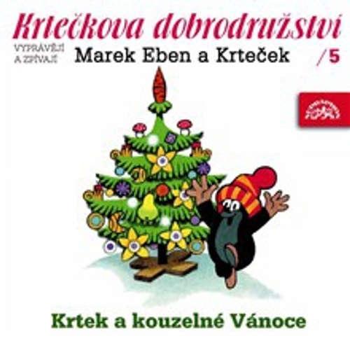 Audiokniha Krtečkova dobrodružství 5 - Krtek a kouzelné Vánoce - Jan Fuchs - Marek Eben