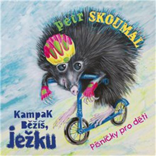 Kampak běžíš, ježku. Písničky pro děti - Pavel Šrut (Audiokniha)