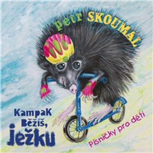 Audiokniha Kampak běžíš, ježku. Písničky pro děti - Pavel Šrut - Václav Vydra