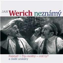 Audiokniha Jan Werich (ne)známý - František Nepil - Miroslav Horníček