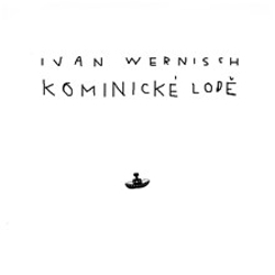 Kominické lodě - Ivan Wernisch (Audiokniha)