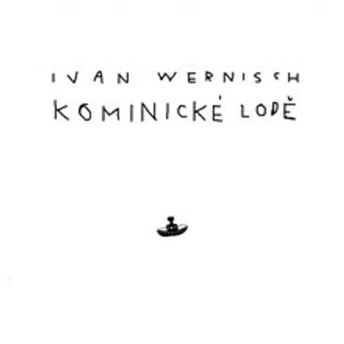 Audiokniha Kominické lodě - Ivan Wernisch - Jiří Ornest