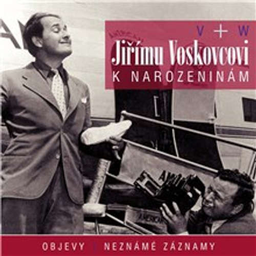 Audiokniha Jiřímu Voskovcovi k narozeninám - Jan Werich - Jan Werich