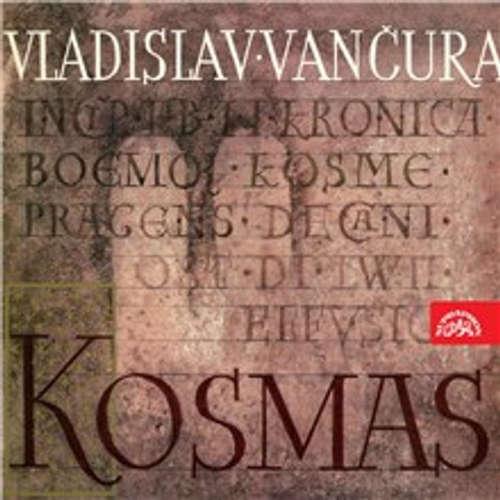 Audiokniha Kosmas - Vladislav Vančura - Karl Höger