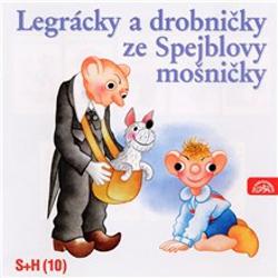 Legrácky a drobničky ze Spejblovy mošničky - František Nepil (Audiokniha)