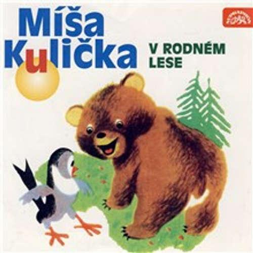 Audiokniha Míša Kulička v rodném lese - Tomáš Vondrovic - Helena Štáchová