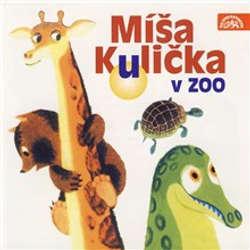 Audiokniha Míša Kulička v zoo - Tomáš Vondrovic - Helena Štáchová