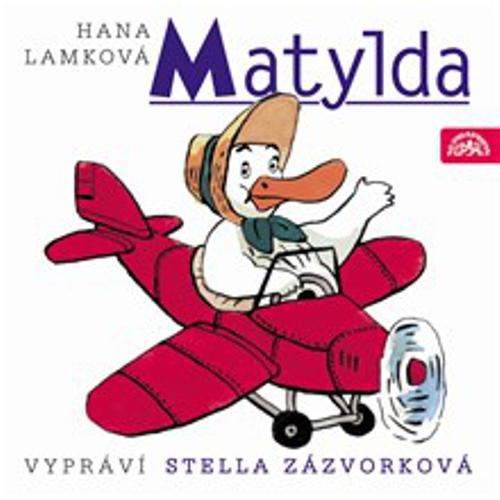 Matylda - Hana Lamková (Audiokniha)