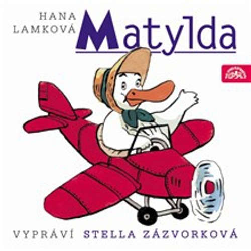 Audiokniha Matylda - Hana Lamková - Stella Zázvorková