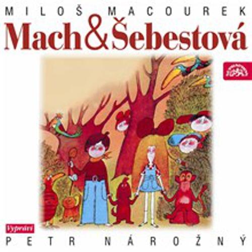 Mach a Šebestová - Miloš Macourek (Audiokniha)