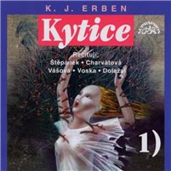 Kytice I - Karel Jaromír Erben (Audiokniha)