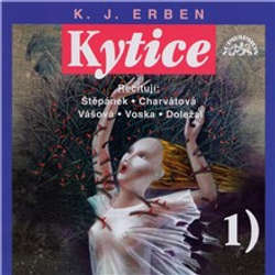 Audiokniha Kytice I - Karel Jaromír Erben - Miroslav Doležal