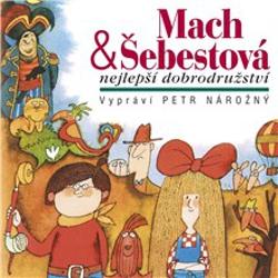 Mach & Šebestová - nejlepší dobrodružství - Miloš Macourek (Audiokniha)