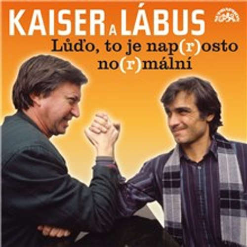 Audiokniha Lůďo, to je nap(r)osto no(r)mální a další povedené scénky - Oldřich Kaiser - Jiří Lábus