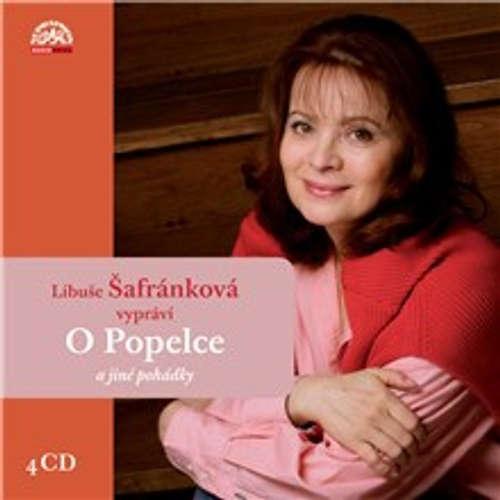 Audiokniha Libuše Šafránková vypráví O Popelce a jiné pohádky - Martin Reiner - Libuše Šafránková