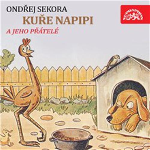 Kuře Napipi - Ondřej Sekora (Audiokniha)