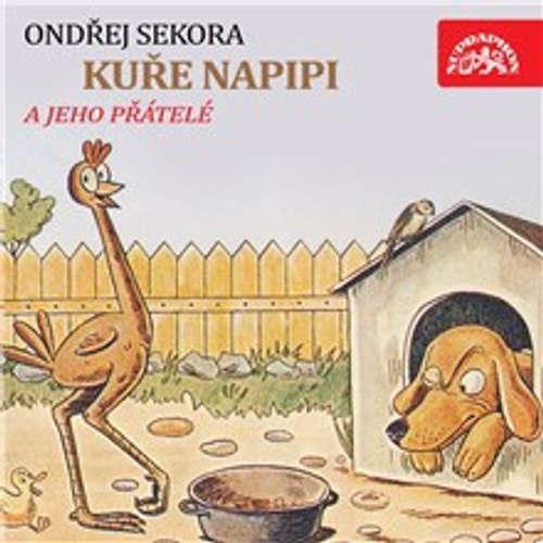 Audiokniha Kuře Napipi - Ondřej Sekora - Vlastimil Brodský