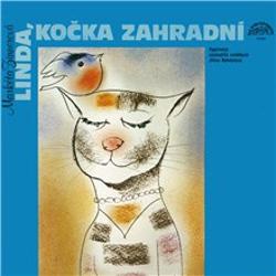Linda, kočka zahradní a další pohádky o zvířátkách - Markéta Zinnerová (Audiokniha)