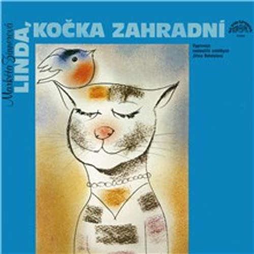 Audiokniha Linda, kočka zahradní a další pohádky o zvířátkách - Markéta Zinnerová - Jiřina Bohdalová