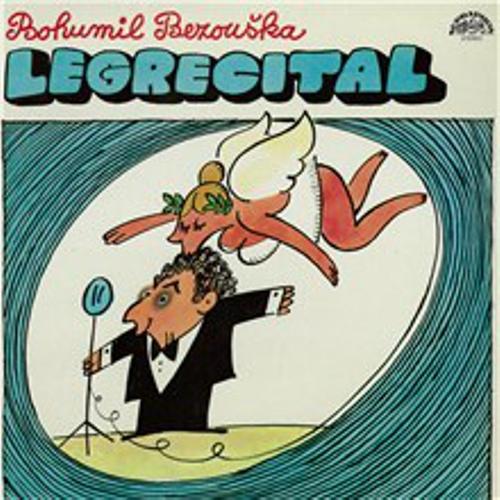 Legrecital - Bohumil Bezouška (Audiokniha)