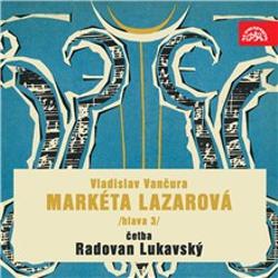 Markéta Lazarová (hlava 3) - Vladislav Vančura (Audiokniha)