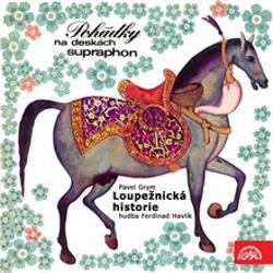 Loupežnická historie - Pavel Grym (Audiokniha)