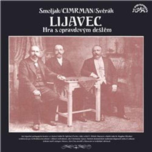 Audiokniha Lijavec - Ladislav Smoljak - Zdeněk Svěrák